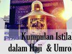 Istilah Ibadah Haji dan Umroh