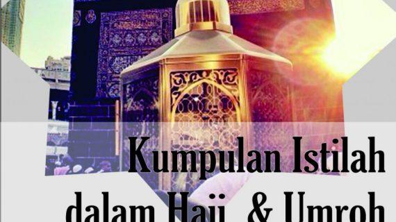 23 Kamus Istilah Ibadah Haji dan Umroh