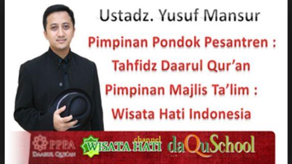 Kisah Ust. Yusuf Manshur Selalu Gagal Pergi Haji Gak Ada Duit – Alinea Akhir Bikin Nangis