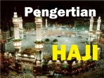 Pengertian Haji dan definisi